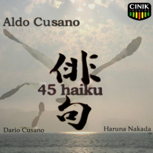 Aldo Cusano - 45 haiku